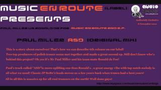 Paul Miller - ASD (Original Mix) [Music En Route]