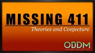 Missing 411 : Theories & Conjecture : OBDM Podcast