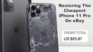 Restoring The Most Destroyed iPhone 11 Pro - Paid $25 - Amazing Transformation!