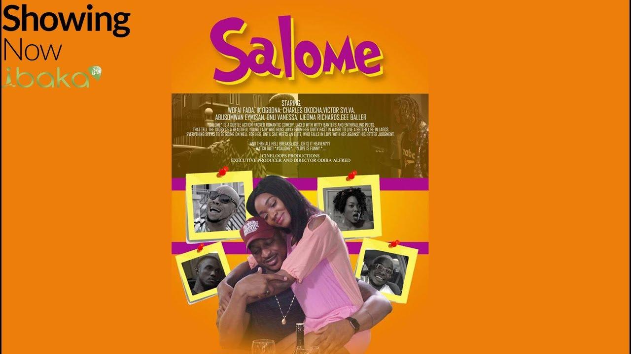 Download Salome - New Blockbuster Movie 2018 Starring IK Ogbonna, Wofai Dada,  Charles Okocha.