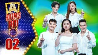 A! Đúng Rồi! 2019 | Tập 2 Full: Dương Lâm đòi chia tay Midu vì đã có vợ, Trần Anh Huy liền cơ hội