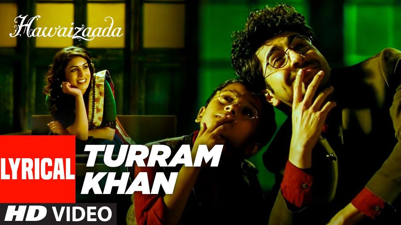 Turram Khan (Lyrical )| Hawaizaada | Ayushmann Khurrana, Papon, Monali Thakur | Rochak Kohli