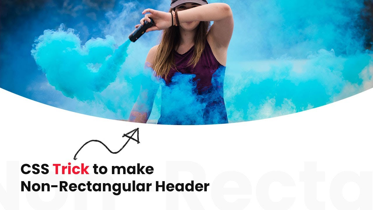 Non-Rectangular Header Using CSS3 Clip-path | CSS Curved Background Effects