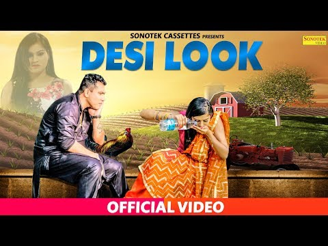 New Haryanvi Song 2018 : Desi Look || Raju Arora, Shruti Gautam || Krishna Sanwra #Sonotek Video