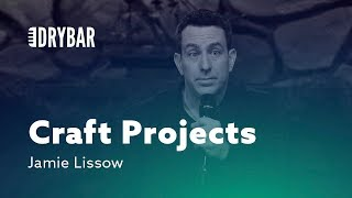 Download When Your Wife Is Into Craft Projects. Jamie Lissow Mp3 and Videos