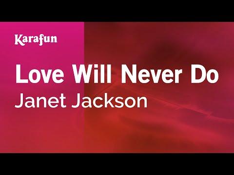 Karaoke Love Will Never Do - Janet Jackson *