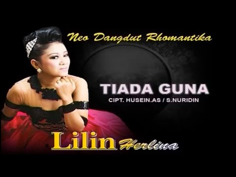 Lilin Herlina - TIADA GUNA