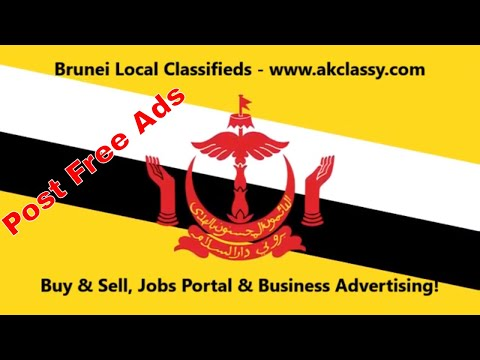 Brunei Classifieds | Jobs Portal | Buy & Sell | How to Post Free Local Ads in Brunei AKClassy.com