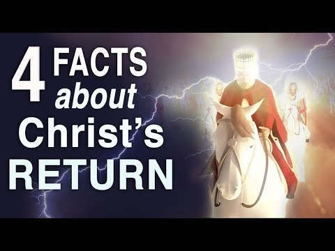4 FACTS About The SECOND COMING that WILL SHOCK YOU (The Return of Jesus REVEALED)!!