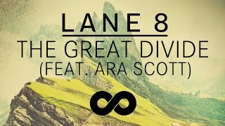Lane 8 - The Great Divide feat. Ara Scott