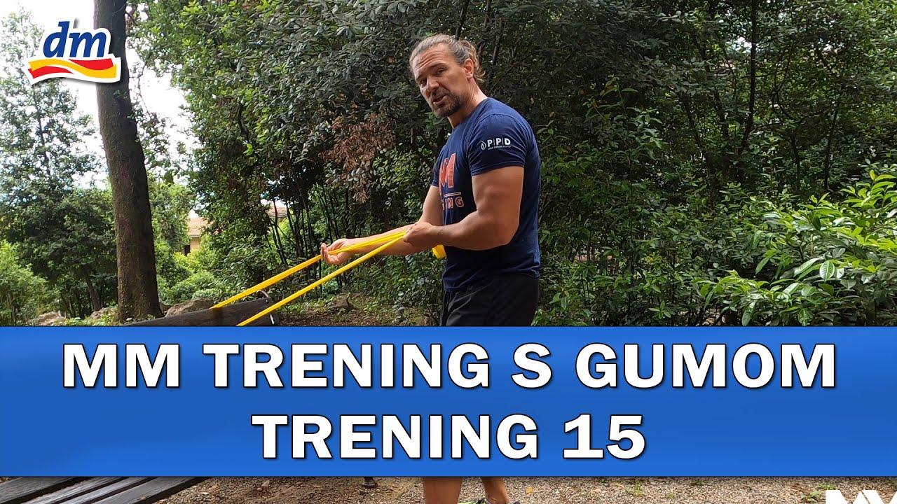 MM Trening s gumom - Trening 15
