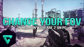 Change your Field of View in MW2 on PC