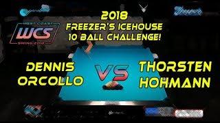 #7 - Dennis ORCOLLO vs Thorsten HOHMANN - The 2018 Freezer's Icehouse 10-Ball Challenge!
