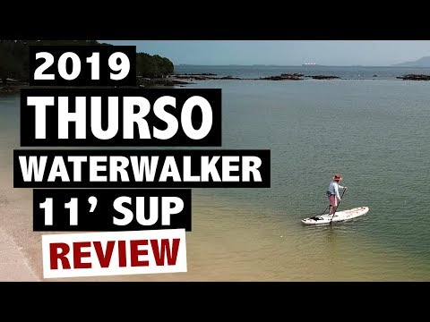 THURSO SURF Waterwalker 11' Review (2019 Inflatable SUP)