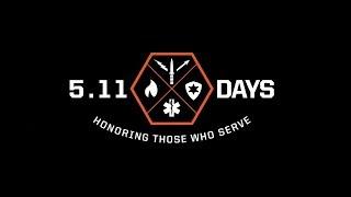 5.11 Days 2019 - Honoring Those Who Serve