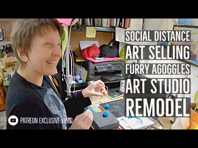 Social Distance Art Selling, Furry Agoggles, And Art Studio Remodel