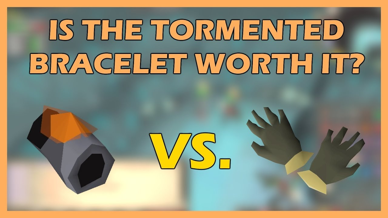 [OSRS] Is The Tormented Bracelet Worth Training With? | TORMENTED BRACELET  vs BARROWS GLOVES