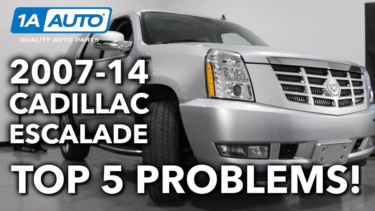 Top 5 Problems Cadillac Escalade Suv 3rd Gen 2007 14 Youtube