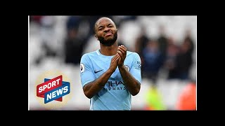 Man City news: Why Raheem Sterling