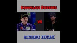 BIKIN NGAKAK!!! KOMPILASI LUCU DUBBING MINANG KOCAK: VALENTINO ROSSI vs YOUNG LEX