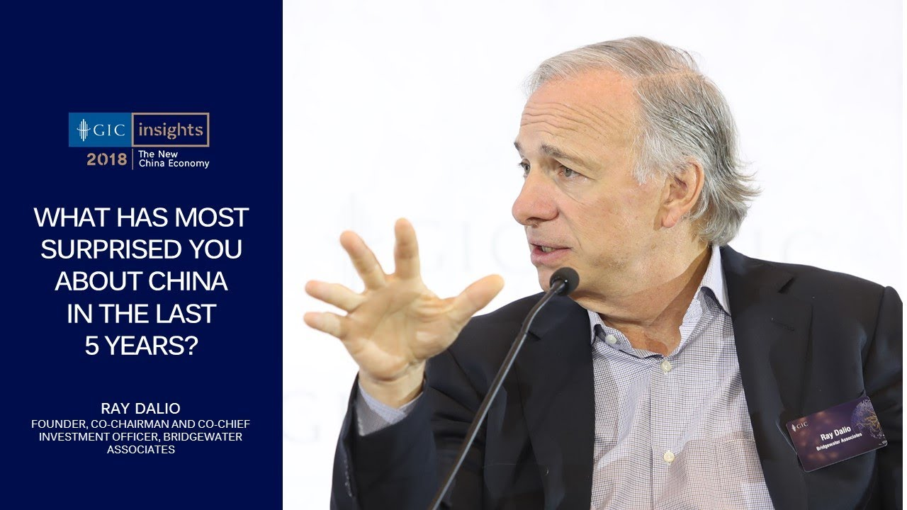 GIC Insights 2018: Ray Dalio on what most surprised him about China in the  last 5 years