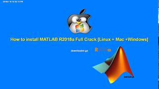 How to install Matlab 2018a Full Crack