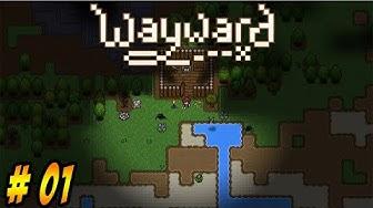 Wayward PC – Season 1 - Let's Play - Episode 1