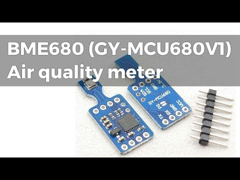 BME680 (GY-MCU680V1) Indoor air quality meter