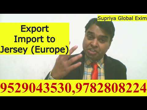 Export Import to Jersey ( Europe)