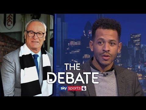 Will Claudio Ranieri keep Fulham in the Premier League?   The Debate