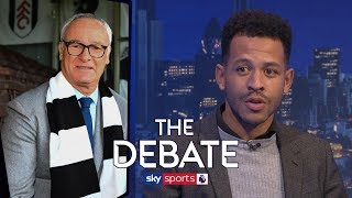 Will Claudio Ranieri keep Fulham in the Premier League? | The Debate