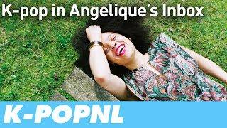 [MEDIA] K-pop in Angelique's Inbox — K-POPNL