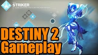 DESTINY 2 GAMEPLAY! NEW STRIKER TITAN Full PVP GAMEPLAY (destiny 2)