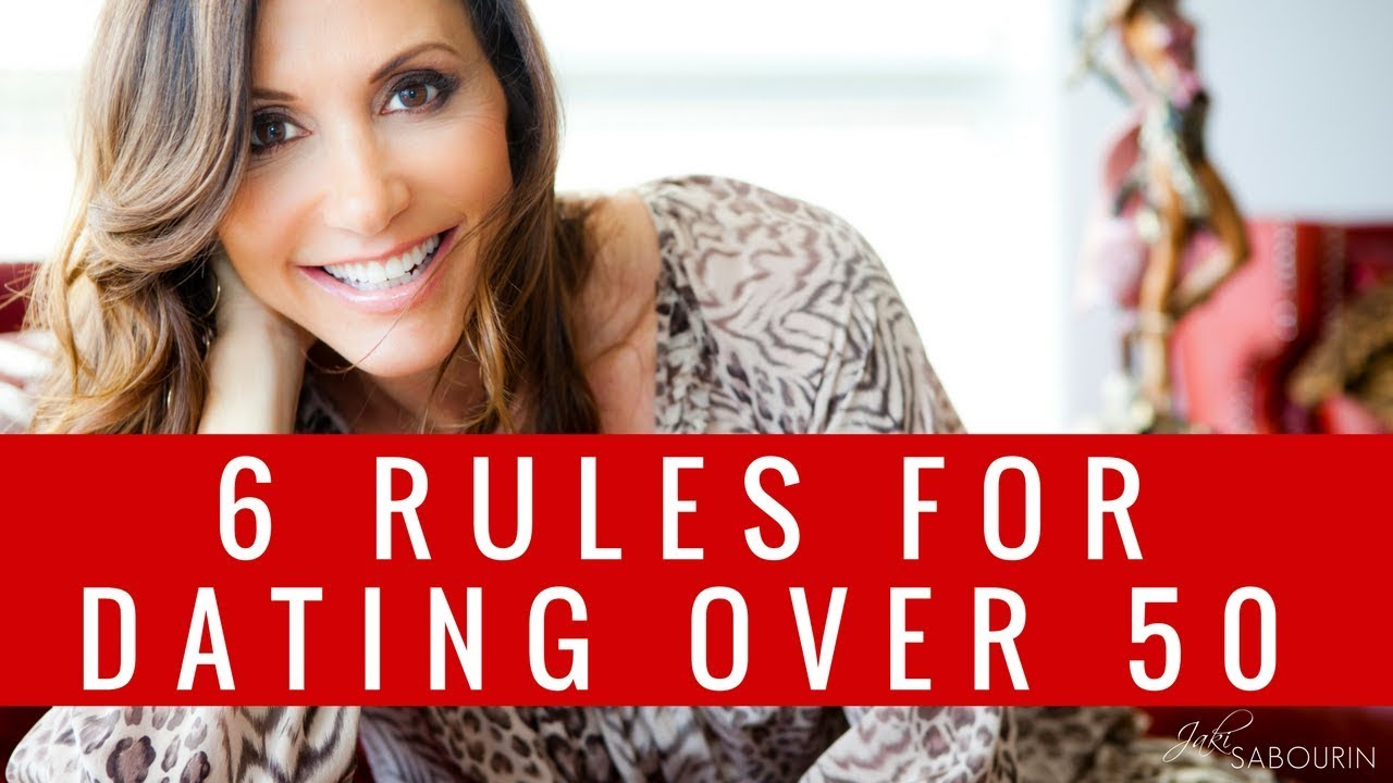 dating over 50 rules