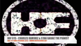 "HOF015 - CHARLES RAMIREZ vs STAN GARAC ""THE PIANIST"""