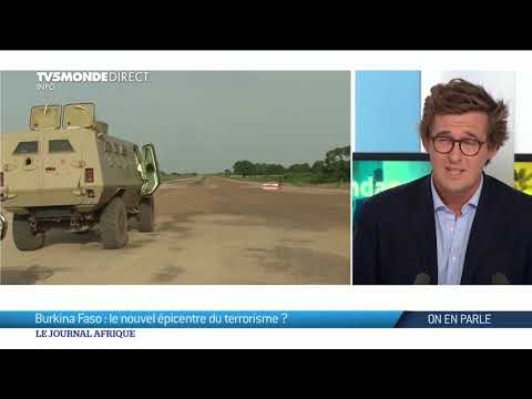 🇧🇫 Burkina Faso - Nouvel épicentre du terrorisme ?