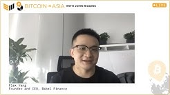 Bitcoin in Asia - Building Bitcoin Financial Services in China and Beyond w/ Flex Yang BIA12