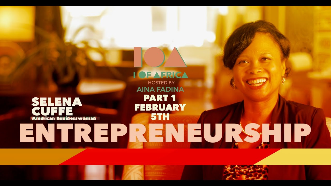 Download I of Africa Season 3 Episode 1 | Featuring Selena Cuffe Part 1