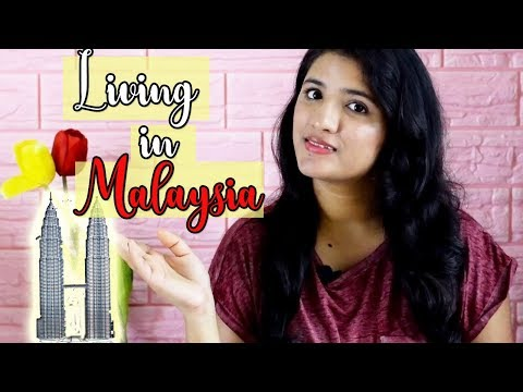How is living in Malaysia  Cost of living in kuala lumpur   As an Indian  Artistic Alisha