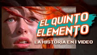 El Quinto Elemento: La Historia en 1 Video
