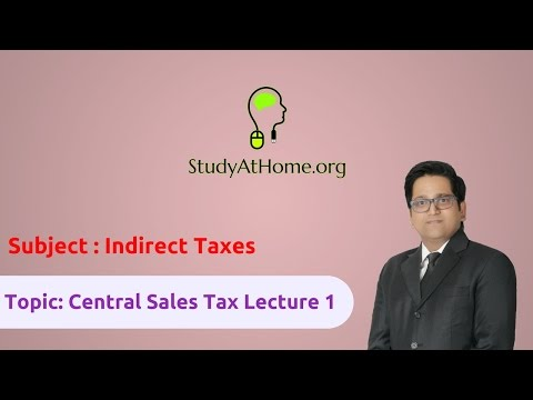 18. CST Lecture 1 - AY 2017-18 Indirect Taxes   by CA Raj K Agrawal