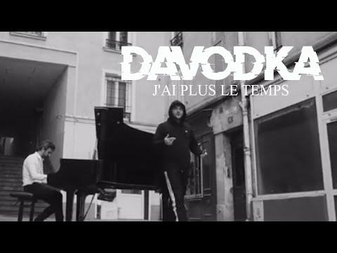 Youtube: DAVODKA & Greenfinch – J'ai Plus Le Temps  ( Clip Officiel )