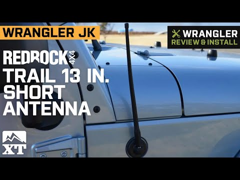 Jeep Wrangler JK RedRock 4x4 Trail 13 In. Short Antenna Review & Install