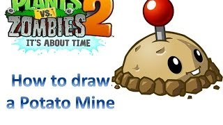 how to draw a potato mine plants vs zombies 2 it s about time