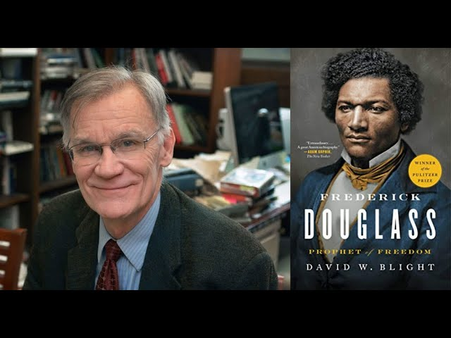 An evening with David Blight author of Frederick Douglass: Prophet of Freedom