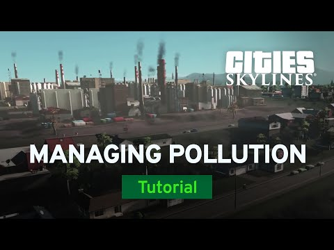 How to Manage Pollution with Sam Bur | Modded Tutorial | Cities: Skylines
