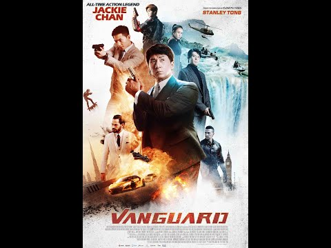 VANGUARD starring Jackie Chan – Official U.S. Trailer