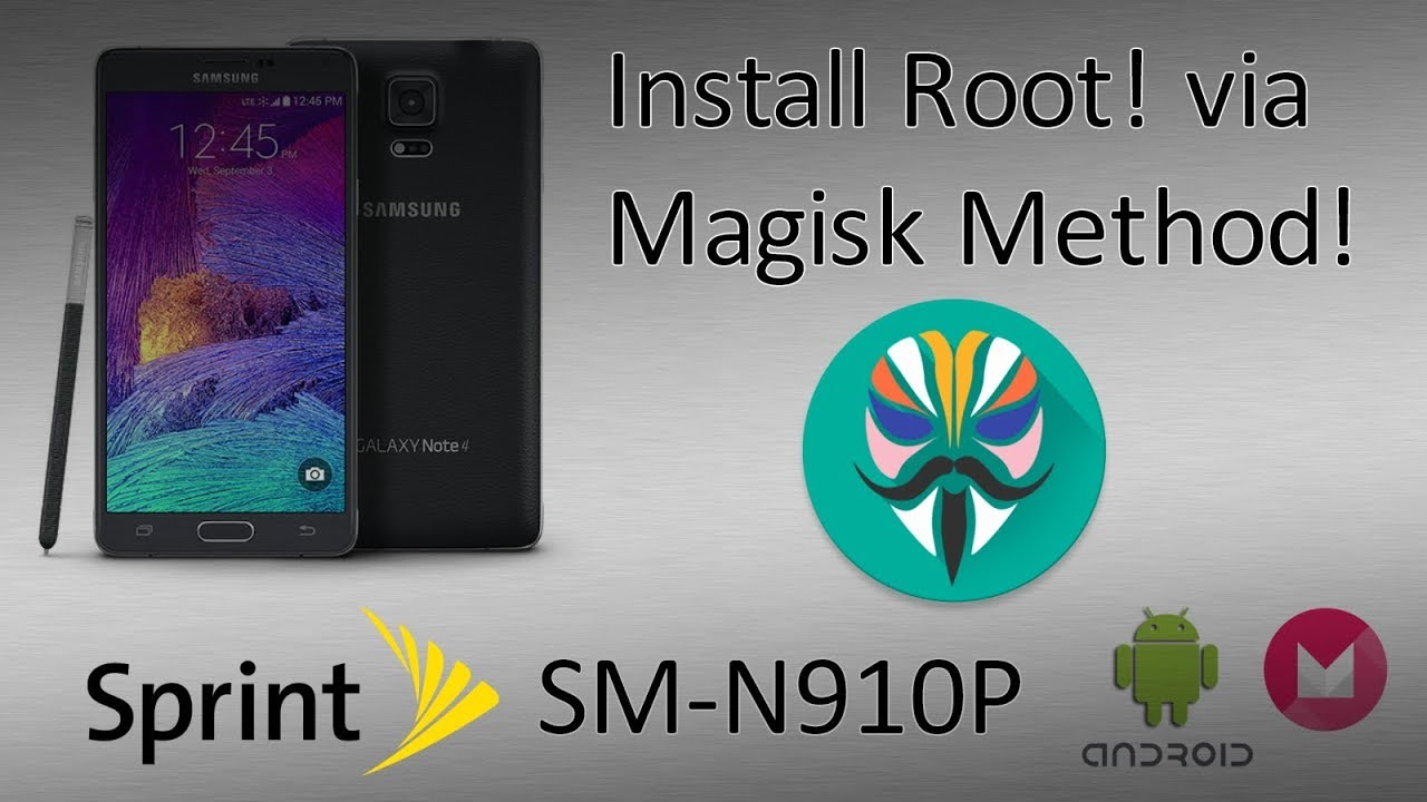 How to Flash - Sprint Note 4 (SM-N910P) Back to Stock! + ROOT! (Magisk  Method) 2017
