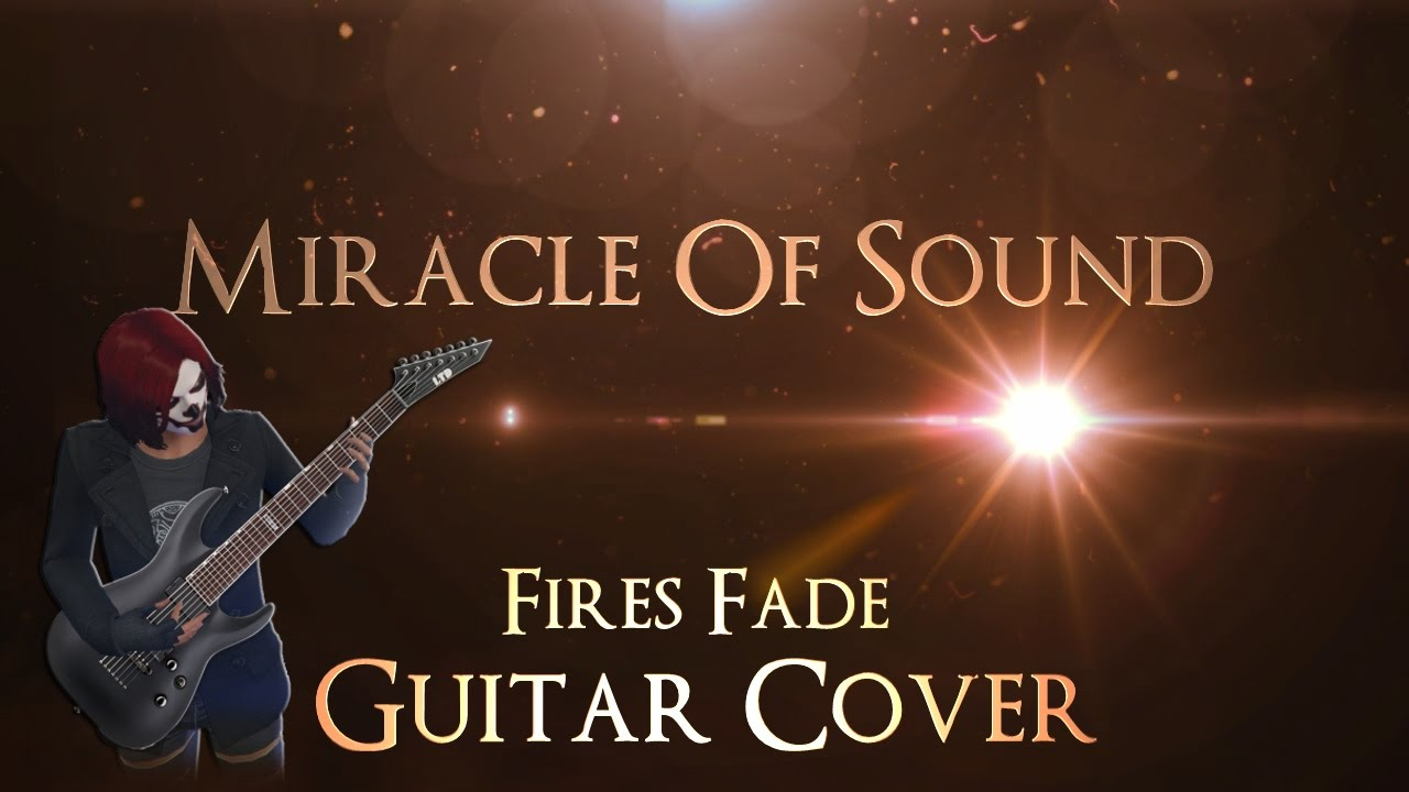 miracle-of-sound-fires-fade-guitar-cover-stammrain-music-channel