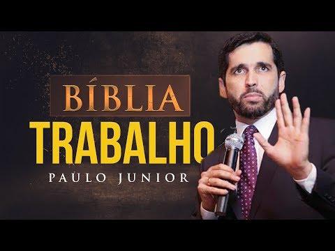 #2 - A Bíblia e o Trabalho - Paulo Junior